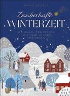 Enikö Gruber - Zauberhafte Winterzeit
