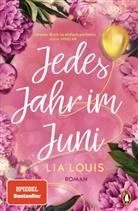 Lia Louis - Jedes Jahr im Juni - Der romantische Bestseller des Jahres