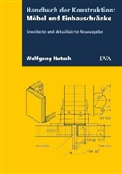 Wolfgang Nutsch - Handbuch der Konstruktion: Möbel und Einbauschränke