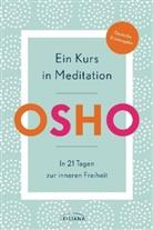 Osho - Ein Kurs in Meditation