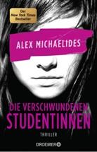 Alex Michaelides - Die verschwundenen Studentinnen