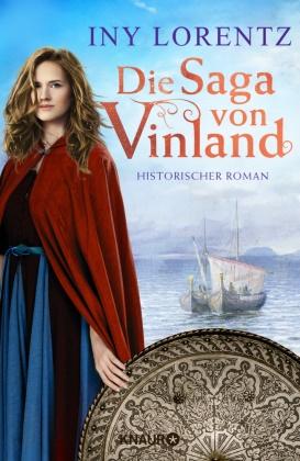 Iny Lorentz - Die Saga von Vinland - Historischer Roman