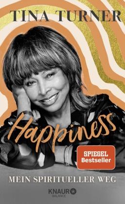 Regul Curti, Taro Gold, Tin Turner, Tina Turner - Happiness - Mein spiritueller Weg