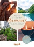 Maren Schneider - Reconnect. Wie wir uns wieder mit der Natur verbinden