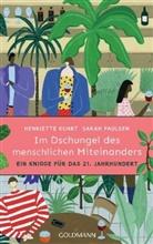 Henriett Kuhrt, Henriette Kuhrt, Sarah Paulsen - Im Dschungel des menschlichen Miteinanders