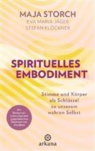 Eva Mari Jäger, Eva Maria Jäger, Stefan Klöckner, Maj Storch, Maja Storch - Spirituelles Embodiment