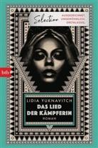 Lidia Yuknavitch - Das Lied der Kämpferin