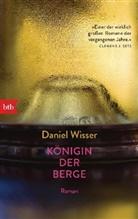 Daniel Wisser - Königin der Berge