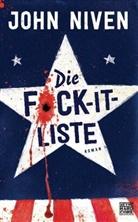 John Niven - Die F*ck-it-Liste; .