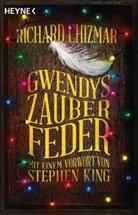 Richard Chizmar - Gwendys Zauberfeder