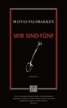 Matias Faldbakken - Wir sind fünf - Roman