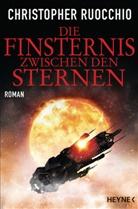 Christopher Ruocchio - Die Finsternis zwischen den Sternen