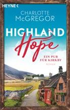 Charlotte McGregor, Juli Funcke, Julia Funcke - Highland Hope - Ein Pub für Kirkby