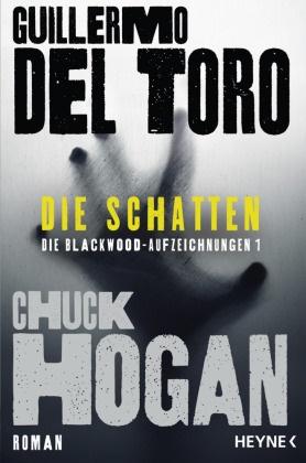 Guillermo del Toro, Chuck Hogan, Guillermo del Toro - Die Schatten - Roman