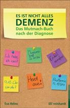 Eva Helms - Es ist nicht alles Demenz