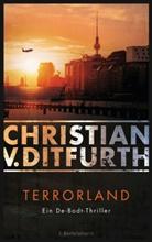 Christian v. Ditfurth, Christian von Ditfurth - Terrorland