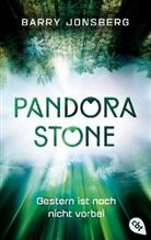 Barry Jonsberg - Pandora Stone - Gestern ist noch nicht vorbei