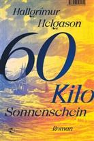 Hallgrímur Helgason - 60 Kilo Sonnenschein