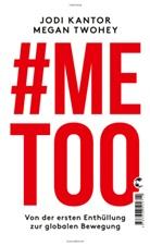 Kanto, KANTOR, Jod Kantor, Jodi Kantor, Twohey, Megan Twohey - #Me Too