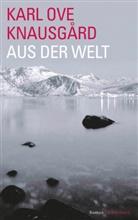 Karl Ove Knausgård - Aus der Welt