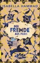 Isabella Hammad - Der Fremde aus Paris