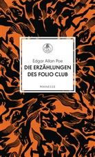 Edgar  Allan Poe, Raine Bunz, Rainer Bunz - Die Erzählungen des Folio Club