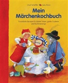 Ursel Scheffler, Jutta Timm - Mein Märchenkochbuch