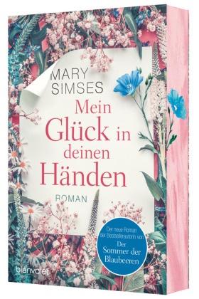 Mary Simses - Mein Glück in deinen Händen - Roman