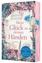 Mary Simses - Mein Glück in deinen Händen