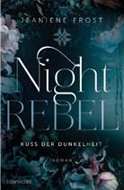 Jeaniene Frost - Night Rebel  - Kuss der Dunkelheit