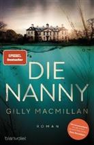 Gilly Macmillan - Die Nanny