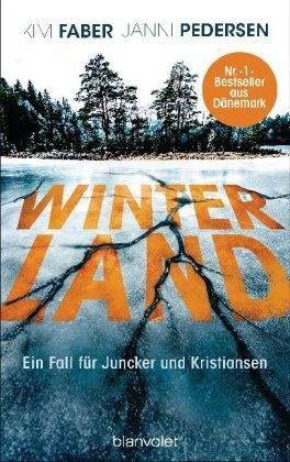 Ki Faber, Kim Faber, Janni Pedersen - Winterland - Ein Fall für Juncker und Kristiansen
