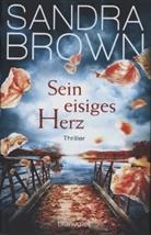 Sandra Brown - Sein eisiges Herz