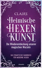 Claire - Heimische Hexenkunst