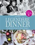 Ann Petersen, Anne Petersen - Legendäre Dinner: Unvergessliche Rezepte berühmter Gastgeber