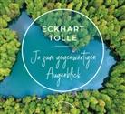 Eckhart Tolle - Ja zum gegenwärtigen Augenblick