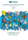 Babadada Gmbh, Babadad GmbH - BABADADA, Français de Suisse avec des articles - Amharic (in Ge¿ez script), le dictionnaire visuel - visual dictionary (in Ge¿ez script)