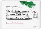 @kriegundfreitag, @kriegundfreita - 24 Gründe, warum du noch Zeit hast, Geschenke zu kaufen