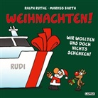Markus Barth, Ralph Ruthe - Weihnachten! Wir wollten uns doch nichts schenken!