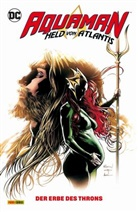 Vita Ayala, Kelly Su DeConnick, Kelly Sue Deconnick, Kyle Higgins, Victor Ibanez, Aaron Lopresti... - Aquaman, 2. Serie, Held von Atlantis. Bd.3