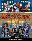 Amand Conner, Amanda Conner, Jimmy Palmiotti - Harley Quinn und die Birds of Prey: Alle gegen Harley. Bd.1