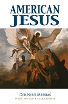 Peter Gross, Mar Millar, Mark Millar - American Jesus