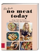Elis Brunke, Elisa Brunke, Anna-Lena Ehlers - No meat today
