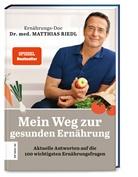 Kathrin Halfwasser, Matthias Riedl, Matthias (Dr. med. Riedl, Matthias (Dr. med.) Riedl - Mein Weg zur gesunden Ernährung