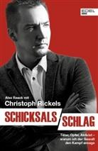Alex Raac, Alex Raack, Ale Raack, Alex Raack, Christoph Rickels - Schicksalsschlag