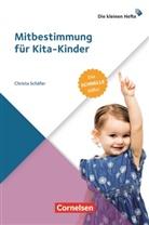 Christa Schäfer, Christa D Schäfer - Mitbestimmung für Kita-Kinder