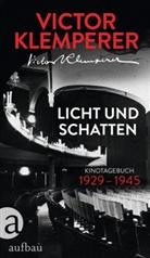 Victor Klemperer, Holdack, Nele Holdack, Christia Löser, Christian Löser - Licht und Schatten