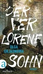 Olga Grjasnowa - Der verlorene Sohn