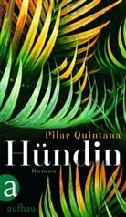 Pilar Quintana - Hündin