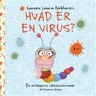 Susanne Bohne - Larven Laura forklarer: Hvad er en virus?
